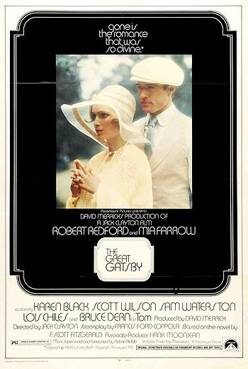 Самой известной экранизацией «Великого Гэтсби» является картина Джека Клейтона 1974 года с Робертом Рэдфордом и Миа Фэрроу.