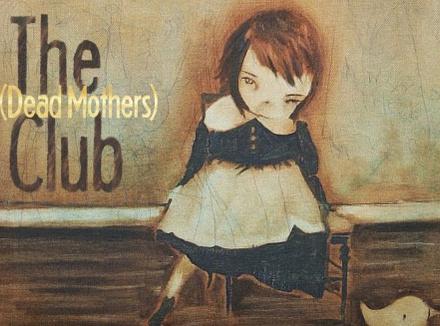 Клуб мертвых матерей
