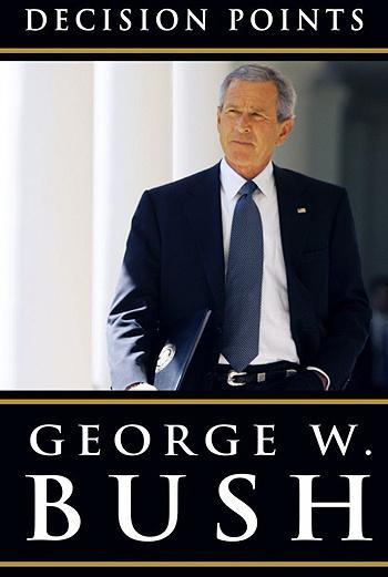 Джордж Буш. «Решающие моменты»