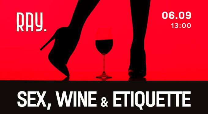 6 сентября идем на девичник «SEX.WINE.ETIQUETTE»