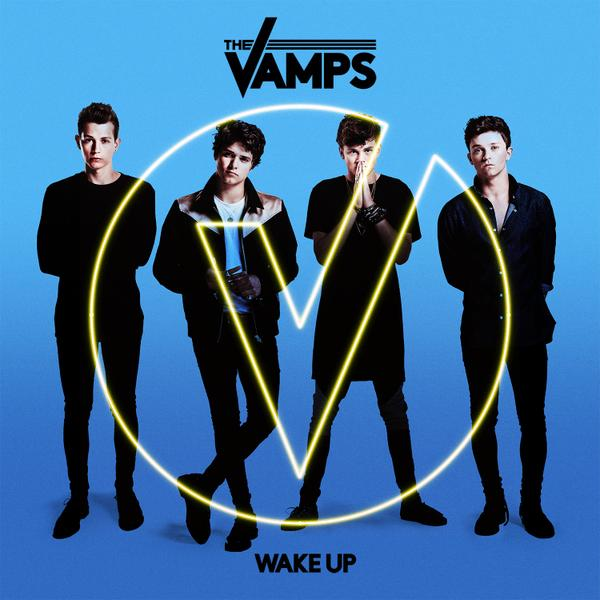 Wake Up, The Vamps