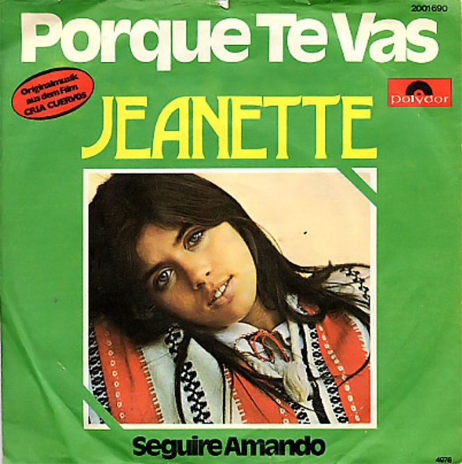 Сингл Jeanette «Porque te Vas»