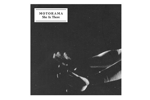 Обложка альбома Motorama «She Is There»