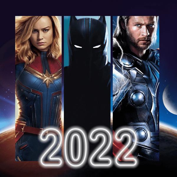 Фото №1 - Топ-10 самых ожидаемых фильмов 2022 года 🔥